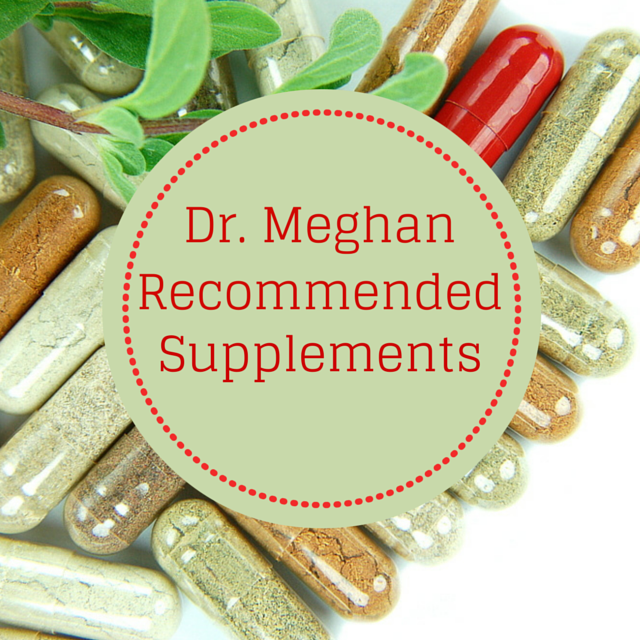 Dr. Meghan Recommended Supplements