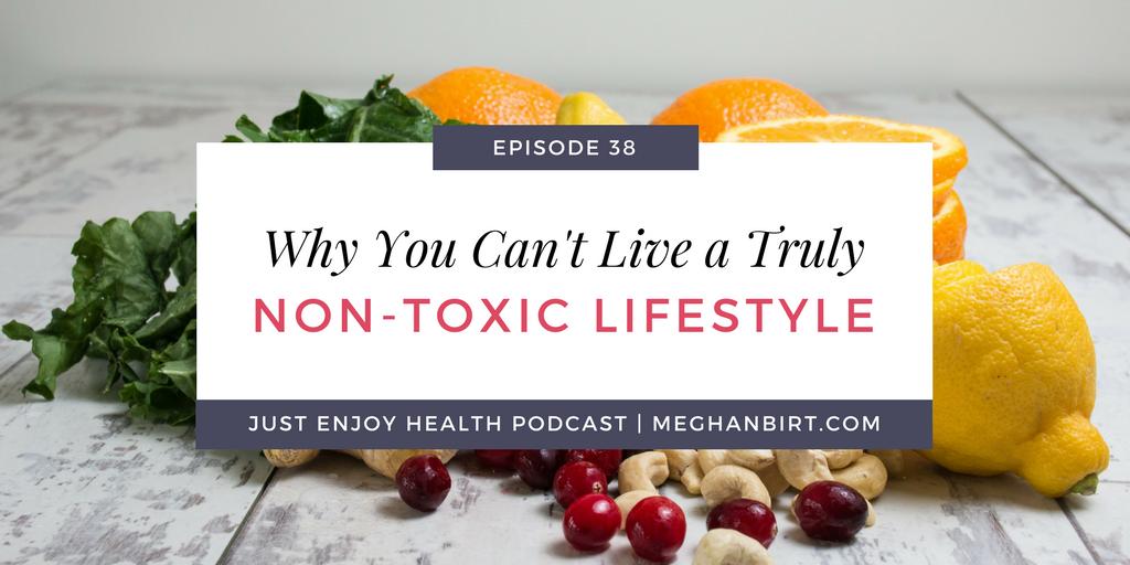 Non-Toxic Lifestyle