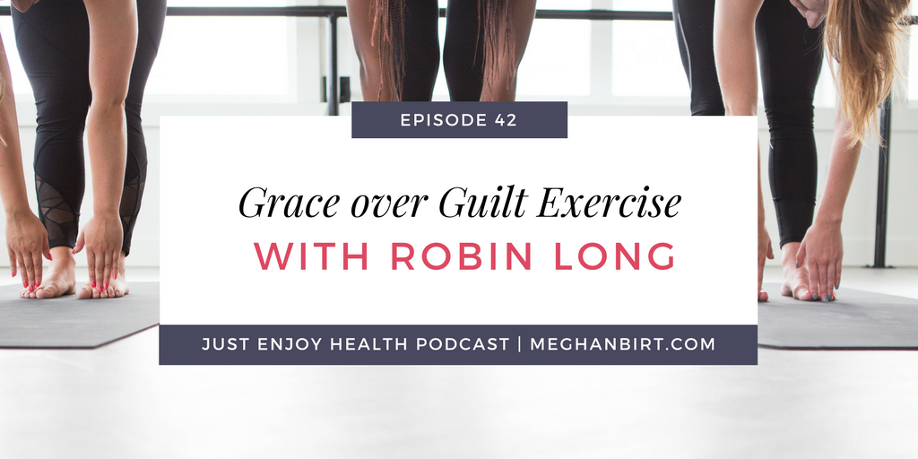 JEH #42- Exercise with Robin Long